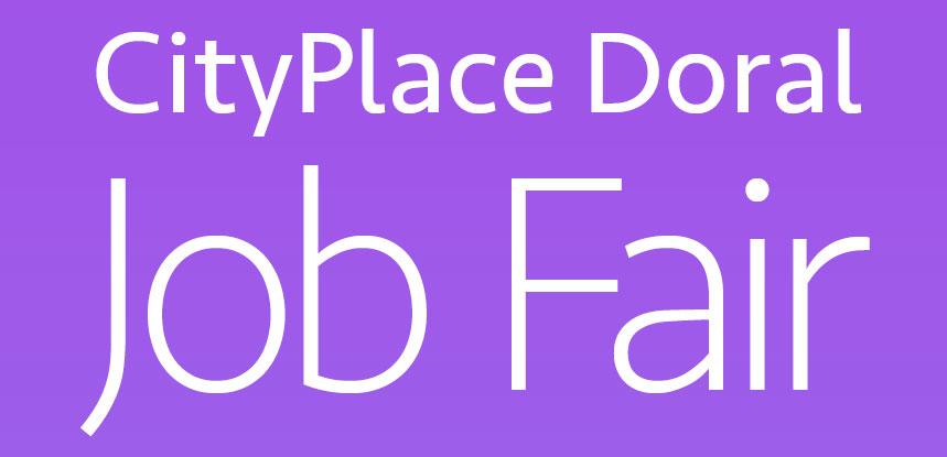 Job Fair - CityPlace Doral